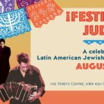 Festival Judio poster August 2 - 9 A celebration of Latin American Jewish Culture in Vancouver