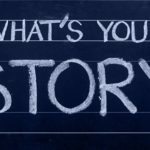 There are stories you must have in your toolkit ready to deploy as you weave stories into your business communications